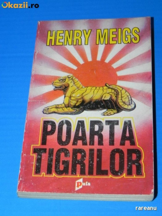 HENRY MEIGS - POARTA TIGRILOR (02237 ar
