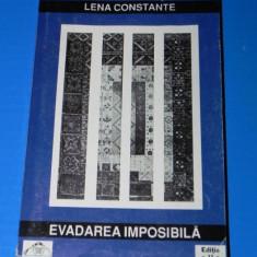 LENA CONSTANTE - EVADAREA IMPOSIBILA. PENITENCIARUL POLITIC DE FEMEI MIERCUREA CIUC. EDITIA A 2-A - Biografie