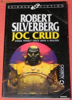 ROBERT SILVERBERG - JOC CRUD. science fiction (4573 foto
