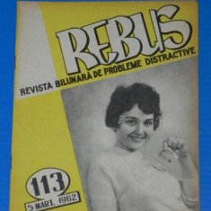 REVISTA REBUS 1962 NR 113 APROAPE NECOMPLETATA (00509