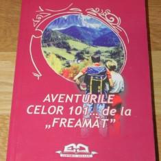 CLAUDIU VODA - AVENTURILE CELOR 101 ... DE LA FREAMAT expeditii gen cutezatorii - Carte Geografie