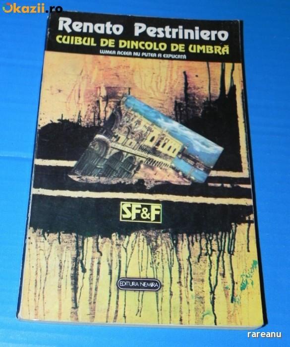 CUIBUL DE DINCOLO DE UMBRA - RENATO PESTRINIERO -3234 foto mare