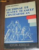 ELENA GORUNESCU - DICTIONAR DE TEATRU FRANCEZ CONTEMPORAN, Alta editura