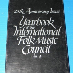 25TH ANNIVERSARY ISSUE YEARBOOK OF THE INTERNATIONAL FOLK MUSIC COUNCIL VOL 4 1972. etnomuzicologie - Carte folclor
