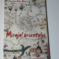 CORNELIA CALIN BODEA - MIRAJUL ORIENTULUI. EDITIE REVIZUITA - Biografie