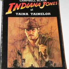 CAMPBELL BLACK - INDIANA JONES SI TAINA TAINELOR - Carte de aventura