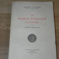 CHARLES BIERMANN - LA MAISON PAYSANNE VAUDOISE. 1946, Alta editura