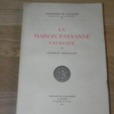 CHARLES BIERMANN - LA MAISON PAYSANNE VAUDOISE. 1946 - Carte Arta populara