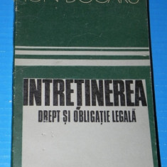 INTRETINEREA - DREPT SI OBLIGATIE LEGALA - ION DOGARU