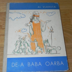 ALEXANDRU VLAHUTA - DE-A BABA OARBA - Carte Basme