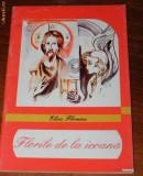 ELISA FLORESCU - FLORILE DE LA ICOANA, Alta editura