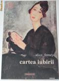 ALICE FERNEY - CARTEA IUBIRII, Alta editura, 2004