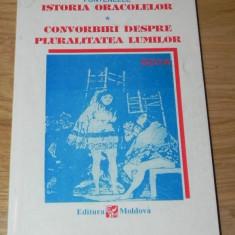 FONTENELLE - ISTORIA ORACOLELOR. CONVORBIRI DESPRE PLURALITATEA LUMILOR - Filosofie