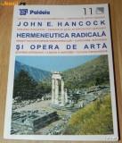 JOHN E HANCOCK - HERMENEUTICA RADICALA SI OPERA DE ARTA. arhitectura