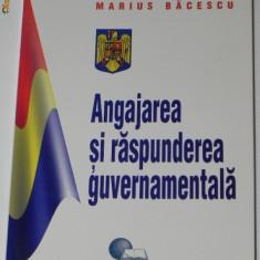 MARIUS BACESCU - ANGAJAREA SI RASPUNDEREA GUVERNAMENTALA. CARTE CU AUTOGRAF - Carte Politica