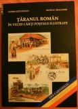 TARANUL ROMAN IN VECHI CARTI POSTALE ILUSTRATE Codrin Stefanescu Silviu Dragomir, Alta editura