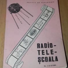 RADIOTELESCOALA - REVISTA DE PEDAGOGIE. NR 1-2-3/1981