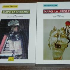 NICOLAE FLORESCU - INAPOI LA ARISTARC VOL 1-2 REZISTENTA PRIN CULTURA carti noi