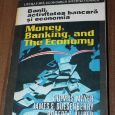 THOMAS MAYER JAMES S DUESENBERRY BANII ACTIVITATEA BANCARA SI ECONOMIA
