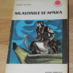 MLASTINILE SE APARA - KORDA ISTVAN - Carte de aventura