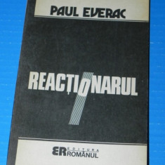 PAUL EVERAC - REACTIONARUL - Filosofie