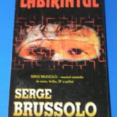 SERGE BRUSSOLO - LABIRINTUL. Horror - Carte Horror