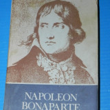 GHEORGHE EMINESCU - NAPOLEON BONAPARTE EDITIA A 2-A ADUAGITA - Istorie