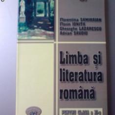 LIMBA SI LITERATURA ROMANA PENTRU CLASA A XI- A - Culegere Romana