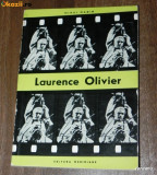 MIHAI NADIN - LAURENCE OLIVIER. AVENTURA IN UNIVERSUL LUI SHAKESPEARE, Alta editura