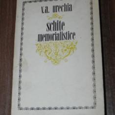 V A URECHIA - SCHITE MEMORIALISTICE - Biografie
