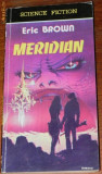 ERIC BROWN - MERIDIAN. SCIENCE FICTION 909797
