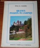 TITUS N HASDEU - BRANUL, POARTA IN CARPATI