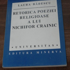 LAURA BADESCU - RETORICA POEZIEI RELIGIOASE A LUI NICHIFOR CRAINIC