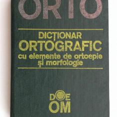 Dictionar ortografic cu elemente de ortoepie si morfologie - DOEOM