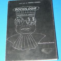 MARIA VOINEA - SOCIOLOGIE GENERALA SI JURIDICA.carte cu dedicatie si autograf (01141 - Carte Sociologie