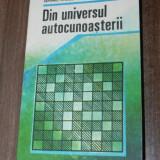SEPTIMIU CHELCEA, ADINA CHELCEA -DIN UNIVERSUL AUTOCUNOASTERII (3233 - Carte Psihologie