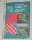 INTREBARI SI RASPUNSURI PRIVIND CIRCULATIA RUTIERA - VLASCEANU, BEDA, 1977