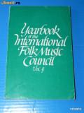 YEARBOOK OF THE INTERNATIONAL FOLK MUSIC COUNCIL VOL 9 1977. etnomuzicologie