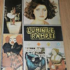 LUMINILE RAMPEI - REVISTA DE DIVERTISMENT - TEATRU, OPERA, FILM, MUZICA. SUPLIMENT AL CAIETULUI PROGRAM AL OPEREI ROMANE DIN IASI.