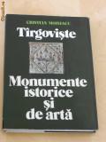 CRISTIAN MOISESCU - TARGOVISTE MONUMENTE ISTORICE SI DE ARTA, Alta editura
