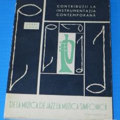 AUREL POPA - CONTRIBUTII LA INSTRUMENTATIA CONTEMPORANA DE LA JAZZ LA SIMFONICA - Carte Arta muzicala