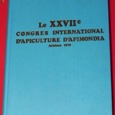APIMONDIA. LE XXVIIe CONGRES INTERNATIONAL D APICULTURE D APIMONDIA. ATENA 1979