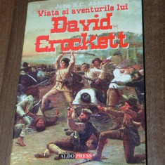 JOHN S C ABBOTT - VIATA SI AVENTURILE LUI DAVID CROCKETT (7654 - Carte de aventura