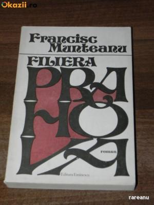 FRANCISC MUNTEANU - FILIERA PRAHOVA. CARTE CU DEDICATIE SI AUTOGRAF foto