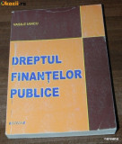 VASILE IANCU - DREPTUL FINANTELOR PUBLICE. EDITIA A 4-A 2012