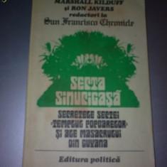 MARSHALL KILDUFF, RON JAVERS - SECTA SINUCIGASA - Carte Istorie