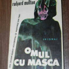 RUDYARD MULLTON - OMUL CU MASCA - Carte de aventura