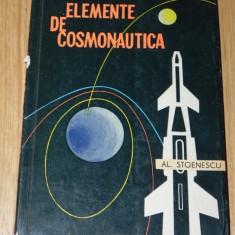 AL STOENESCU - ELEMENTE DE COSMONAUTICA - Carte Astronomie