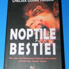 CHELSEA QUINN YARBRO - NOPTILE BESTIEI. Horror. Editia a 2-a (00846 - Carte Horror