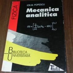IOAN M POPESCU - MECANICA ANALITICA. fizica - Culegere Fizica